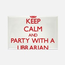 Keep Calm and Party With a Librarian Magnets