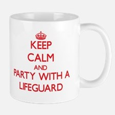 Keep Calm and Party With a Lifeguard Mugs