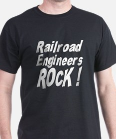 Railroad Engineers Rock ! T-Shirt