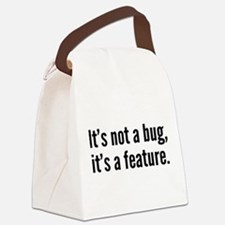 It's not a bug, it's a feature. Canvas Lunch Bag