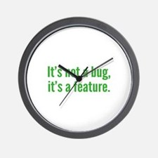 It's not a bug, it's a feature. Wall Clock