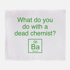 What Do You Do With A Dead Chemist? Stadium Blanke