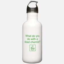 What Do You Do With A Dead Chemist? Water Bottle