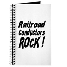 Railroad Conductors Rock ! Journal