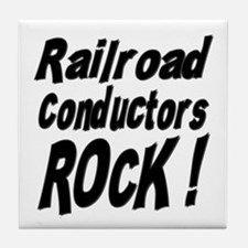 Railroad Conductors Rock ! Tile Coaster