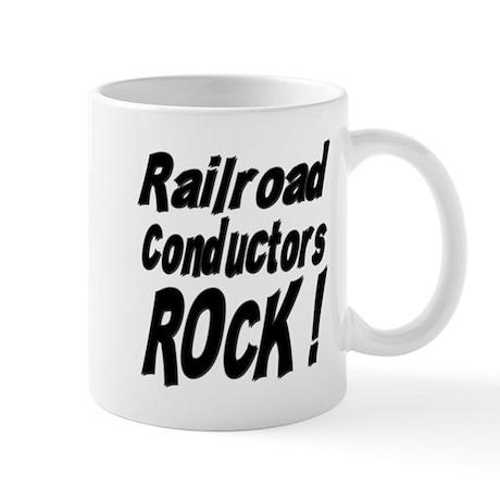 Railroad Conductors Rock ! Mug