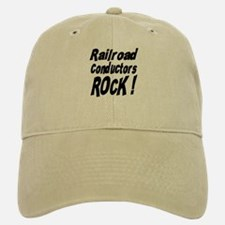 Railroad Conductors Rock ! Baseball Baseball Cap