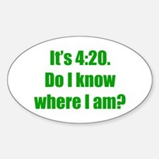 It's 4:20 Oval Decal