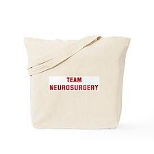 Team NEUROSURGERY Tote Bag