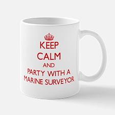 Keep Calm and Party With a Marine Surveyor Mugs