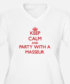 Keep Calm and Party With a Masseur Plus Size T-Shi