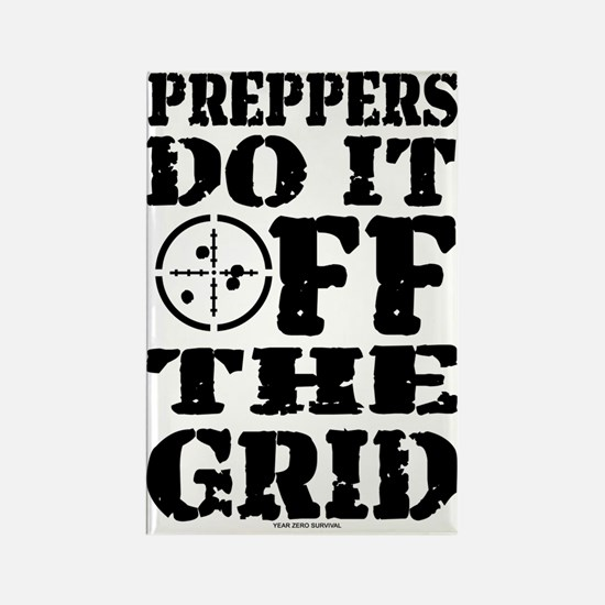 Preppers Do It Off The Grid Rectangle Magnet