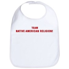 Team NATIVE AMERICAN RELIGION Bib