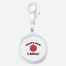 That's How I Roll! Silver Round Charm