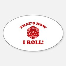 That's How I Roll! Decal