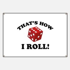 That's How I Roll! Banner