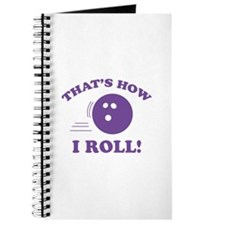 That's How I Roll! Journal