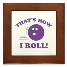 That's How I Roll! Framed Tile