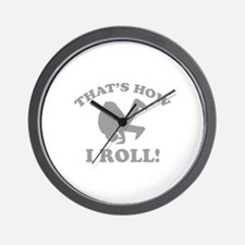 That's How I Roll! Wall Clock