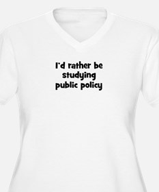 Study public policy T-Shirt