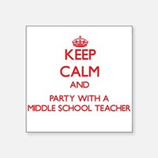 Keep Calm and Party With a Middle School Teacher S