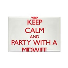 Keep Calm and Party With a Midwife Magnets