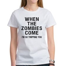 When The Zombies Come I'm So Tripp Tee