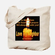 Love Thy Neighbor 4/16/2007 I Tote Bag