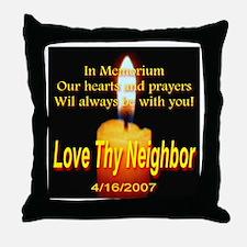 Love Thy Neighbor 4/16/2007 I Throw Pillow