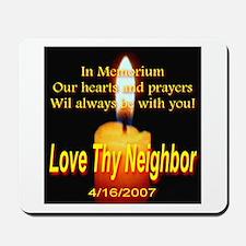 Love Thy Neighbor 4/16/2007 I Mousepad