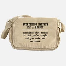 Everything Happens For A Reason Messenger Bag