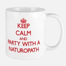 Keep Calm and Party With a Naturopath Mugs