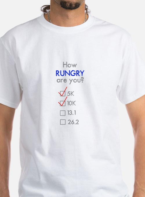 How Rungry are You? 10k T-Shirt