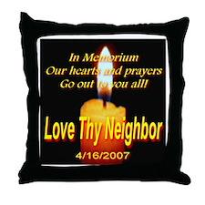 In Memorium Love Thy Neighbor Throw Pillow