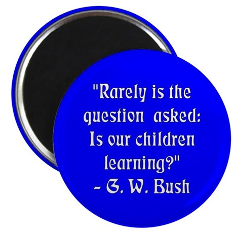 """""""Is Our Children Learning?"""" Magnet"""