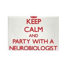 Keep Calm and Party With a Neurobiologist Magnets