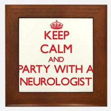 Keep Calm and Party With a Neurologist Framed Tile