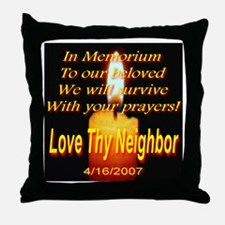 In Memorium To Our Beloved Throw Pillow