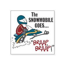 The Snowmobile Goes Braap, Braap Oval Sticker