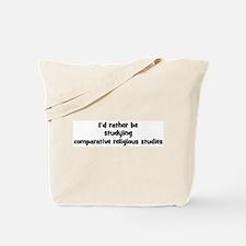 Study comparative religious s Tote Bag