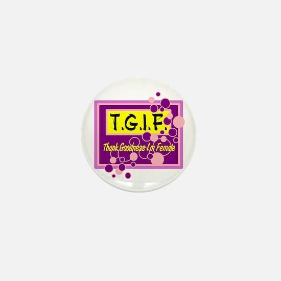 T.G.I.F. Mini Button