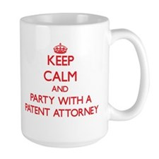 Keep Calm and Party With a Patent Attorney Mugs
