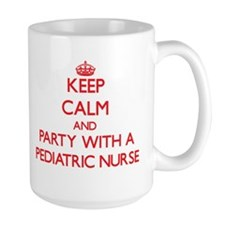 Keep Calm and Party With a Pediatric Nurse Mugs