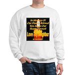 In Memory Of Our Dearly Belov Sweatshirt