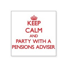 Keep Calm and Party With a Pensions Adviser Sticke