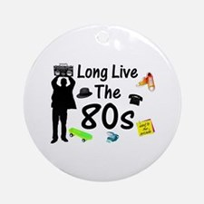 Long Live The 80s Culture Ornament (Round)
