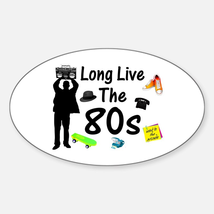 Long Live The 80s Culture Sticker (Oval)