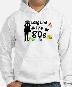 Long Live The 80s Culture Hoodie