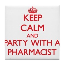 Keep Calm and Party With a Pharmacist Tile Coaster