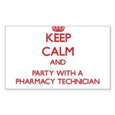 Keep Calm and Party With a Pharmacy Technician Sti